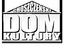 Choszczeński Dom Kultury